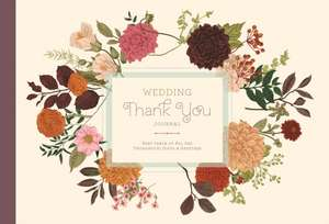 Wedding Thank You Logbook: Keep Track of All the Thoughtful Gifts and Gestures imagine