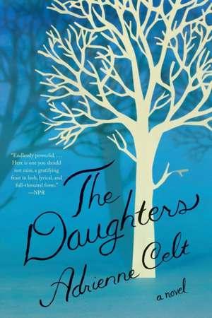 The Daughters – A Novel de Adrienne Celt