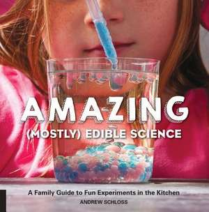 Amazing (Mostly) Edible Science imagine