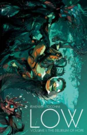 Low Volume 1: The Delirium of Hope de Rick Remender