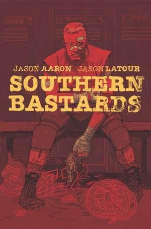 Southern Bastards Volume 2: Gridiron de Jason Aaron