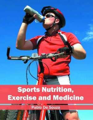 Sports Nutrition, Exercise and Medicine