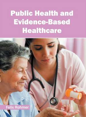 Public Health and Evidence-Based Healthcare