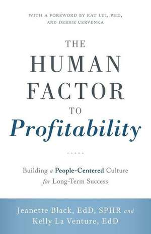 The Human Factor to Profitability de Jeanette Kersten