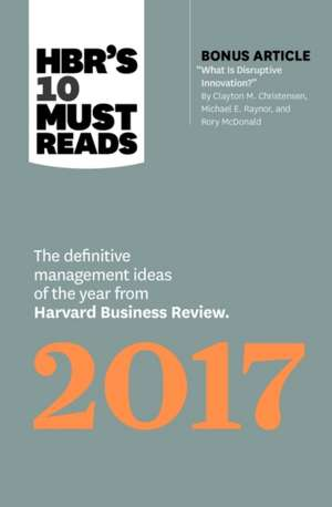 HBRs 10 Must Reads 2017