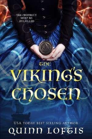 The Viking's Chosen de Quinn Loftis