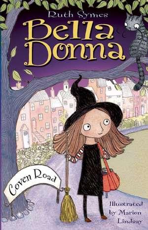 Bella Donna:  Coven Road de Ruth Symes