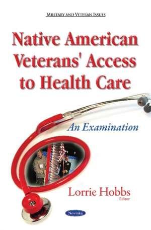 Native American Veterans' Access to Health Care