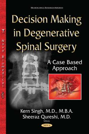 Decision-Making in Degenerative Spinal Surgery