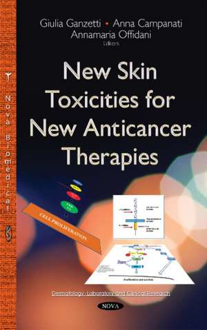 New Skin Toxicities for New Anticancer Therapies