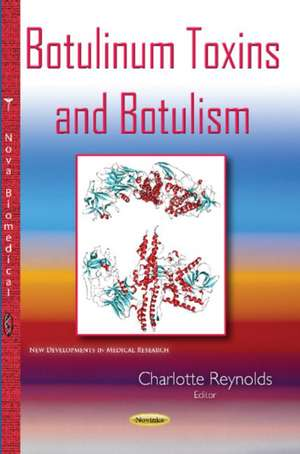 Botulinum Toxins & Botulism