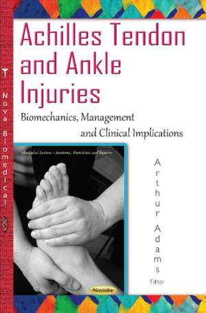 Achilles Tendon & Ankle Injuries