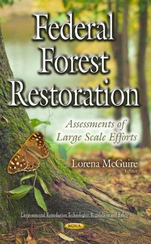 Federal Forest Restoration imagine