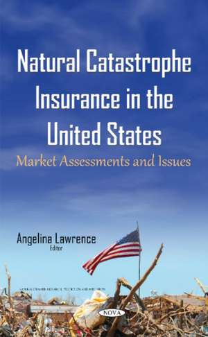 Natural Catastrophe Insurance in the United States imagine