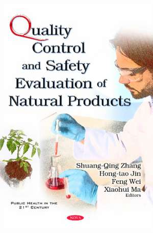 Quality Control & Safety Evaluation of Natural Products