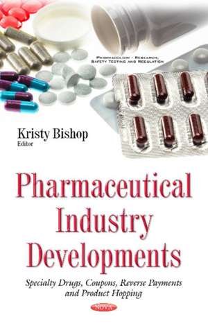 Pharmaceutical Industry Developments