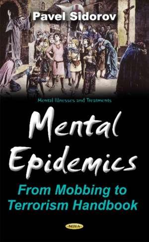 Mental Epidemics