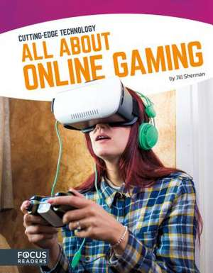 All about Online Gaming de Jill Sherman