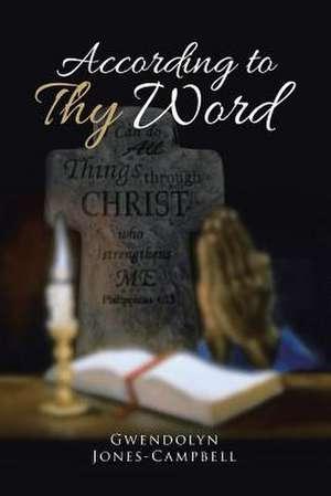 According to Thy Word de Gwendolyn Jones-Campbell