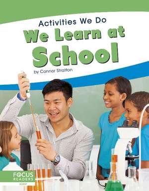 We Learn at School de Connor Stratton