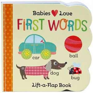 Babies Love First Words de Scarlett Wing