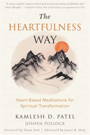 The Heartfulness Way de Patel, Kamlesh D.