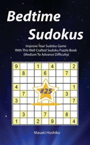 Bedtime Sudokus #25 de Masaki Hoshiko
