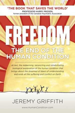 Freedom de Mr Jeremy Griffith