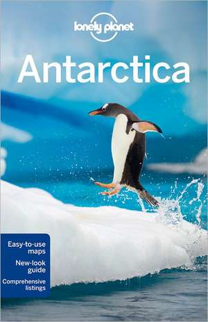 Lonely Planet Antarctica:  Thinking Differently about Business de Alexis Averbuck