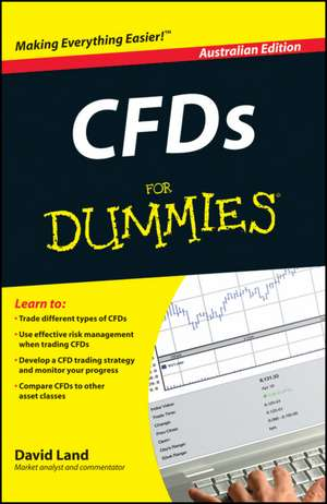 CFDs For Dummies: Australian Edition de David Land