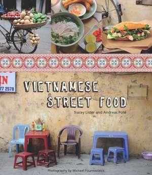 Vietnamese Street Food de Tracey Lister
