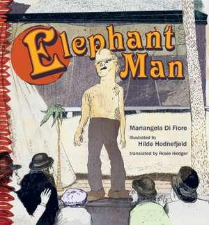 Elephant Man de Mariangela Di Fiore