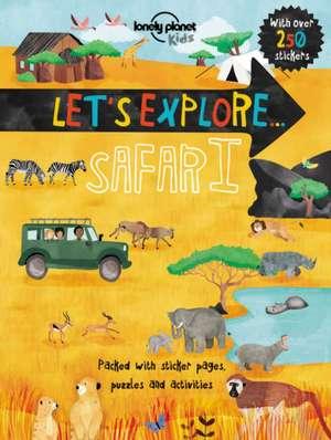 Let's Explore... Safari:  The Territory 3 de Lonely Planet Kids