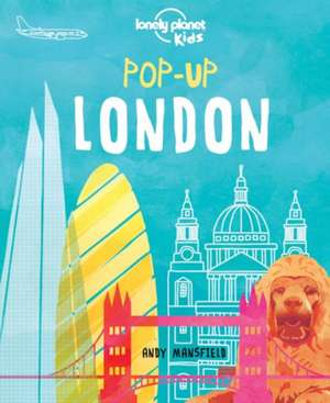 Pop-Up London:  Our List of the 500 Best Places to See... Ranked de Lonely Planet Kids