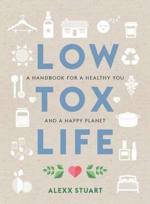 Low Tox Life de Alexx Stuart