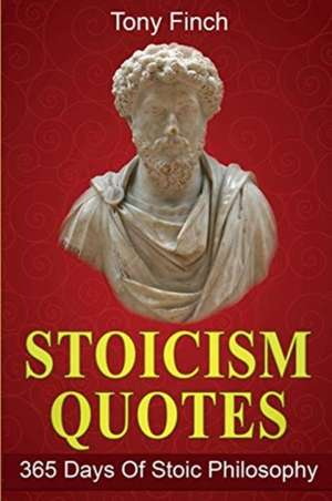 Stoicism Quotes de Tony Finch