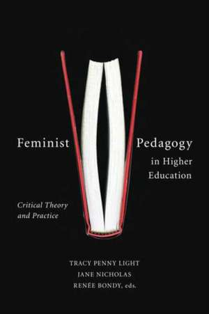 Feminist Pedagogy in Higher Education