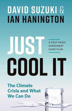 Just Cool It! de David Suzuki