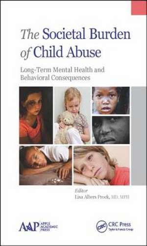 The Societal Burden of Child Abuse