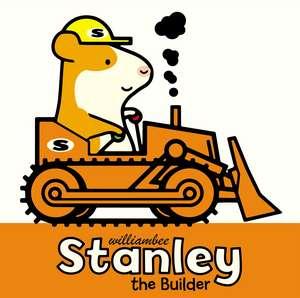 Stanley the Builder de William Bee