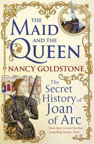 Goldstone, N: The Maid and the Queen imagine