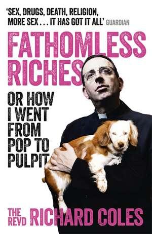 Fathomless Riches de Richard Coles