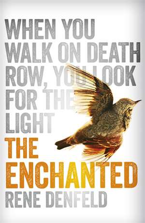 The Enchanted de Rene Denfeld