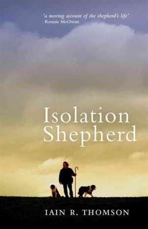 Isolation Shepherd de Iain R. Thomson