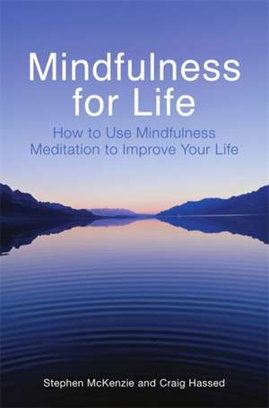 Mindfulness for Life de Stephen McKenzie