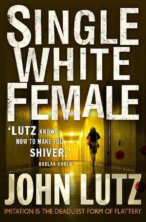 Single White Female de John Lutz