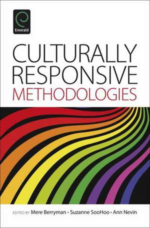 Culturally Responsive Methodologies