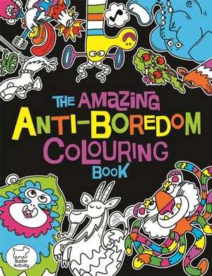 Amazing Anti-Boredom Colouring Book