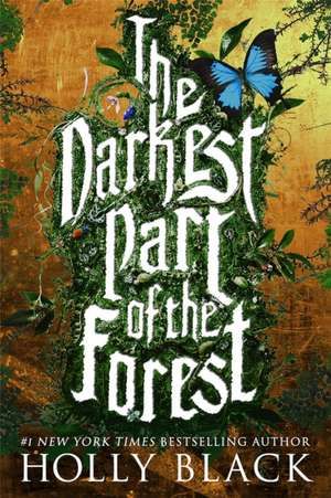 The Darkest Part of the Forest de Holly Black