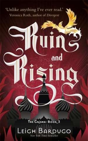 Ruin and Rising de Leigh Bardugo